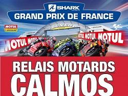 8 Relais Motards Calmos vous accompagnent au Grand Prix de France
