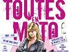 """La 4eme édition de """"Toutes en moto"""" mobilise les motardes le dimanche 10 mars."""
