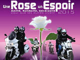 Une rose, un espoir - 10 000 motards contre le cancer.